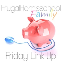 FrugalHomeschool Family Friday Link