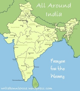 All Around India-Prayer for the Weary